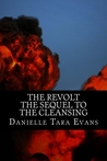 The Revolt: The Sequel to The Cleansing