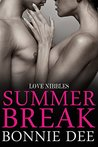 Summer Break (Love Nibbles Book 4)