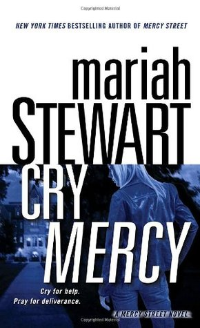 Cry Mercy by Mariah Stewart