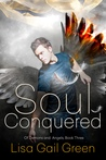 Soul Conquered (Of Demons and Angels, #3)