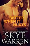 Better When It Hurts (Stripped, #2)