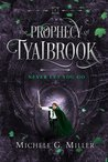 Never Let You Go (The Prophecy of Tyalbrook, #2)