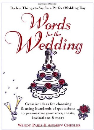 Words for the Wedding by Wendy Paris