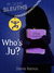 Who's Ju? (7th Grade Sleuths #1)