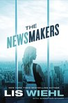 The Newsmakers (Newsmakers #1)