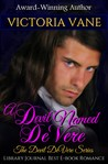 A Devil Named DeVere: The Devil DeVere Vol. II