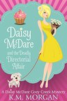 Daisy McDare and the Deadly Directorial Affair (Daisy McDare, #3)