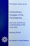 Extraordinary Voyages of the Panchatantra by Ramsay Wood