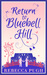 Return to Bluebell Hill by Rebecca  Pugh