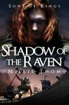Shadow of the Raven: Sons of Kings: Book One
