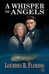A Whisper of Angels by Lourdes R. Florido