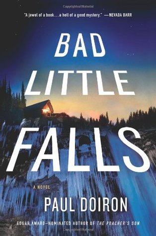 Bad Little Falls by Paul Doiron