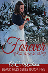 Black Hills Forever by A.C.  Wilson