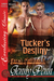 Tucker's Destiny (Feral Desires #1)