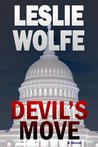 Devil's Move - A Political Thriller by Leslie Wolfe