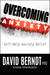 Overcoming Anxiety by David Berndt