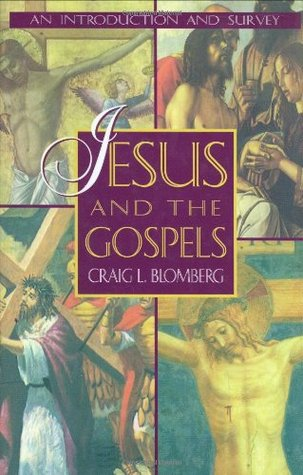 summary of craig l blomberg jesus and the gospels Christians in an age of wealth by craig l blomberg: a review  and then gives  an overview of what the bible states from the old testament to.