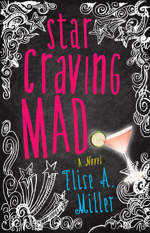 Star Craving Mad by Elise Abrams Miller
