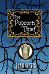 The Popcorn Thief (Chronicles of Franklin, #1)