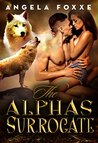 The Alpha's Surrogate: A Paranormal Pregnancy Romance