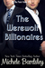 The Werewolf Billionaires (The Pack Rules #3)