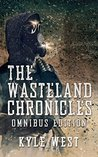 The Wasteland Chronicles: Omnibus Edition (The Wasteland Chronicles, Books 1-3)