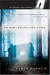 He Who Fears the Wolf (Inspector Konrad Sejer, #3)