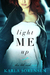 Light Me Up (Three Little Words #2)