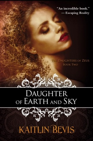 Daughter of the Earth and Sky (Daughters of Zeus, #2)