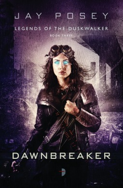 Dawnbreaker (Legends of the Duskwalker, #3) - Jay Posey