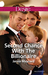 Second Chance With The Billionaire (Kavanaghs of Silver Glen #5)