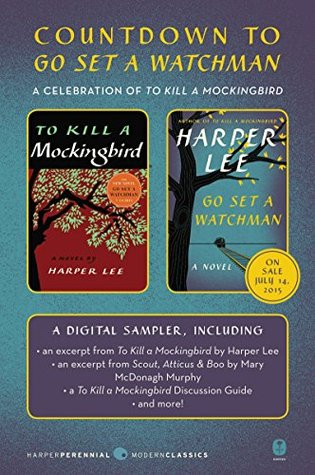 Countdown to Go Set a Watchman: A Celebration of To Kill a Mockingbird