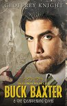 Buck Baxter and the Disappearing Divas (The Buck Baxter Mysteries Book 2)