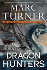 Dragon Hunters (The Chronicle of the Exile, #2)