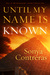 Until My Name Is Known (Tell of My Kingdom's Glory, #1)