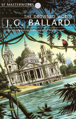 The Drowned World by J.G. Ballard