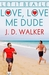 Love, Love Me Dude (Let it Beatle #1)