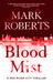 Blood Mist (Red River City, #1)