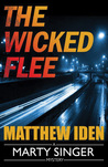 The Wicked Flee (Marty Singer #5)