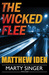 Wicked Flee, The