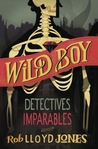Detectives imparables (Wild Boy, #2)