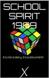 SCHOOL SPIRIT 1989 by X