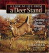 A Look at Life from a Deer Stand