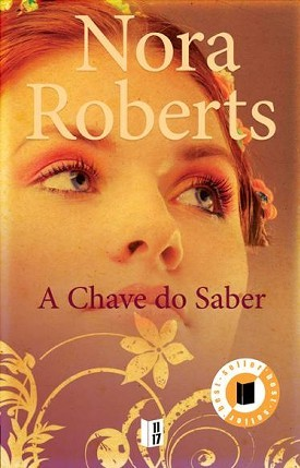 A Chave do Saber by Nora Roberts