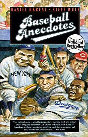 Baseball Anecdotes by Daniel Okrent