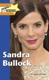 Sandra Bullock (People in the News)