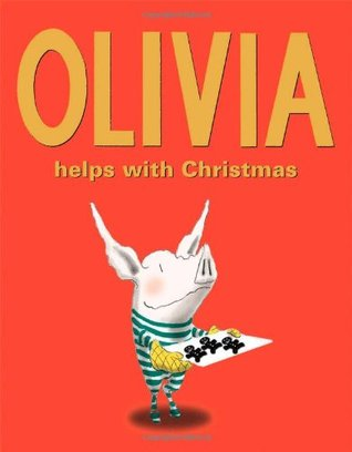Olivia Helps with Christmas by Ian Falconer