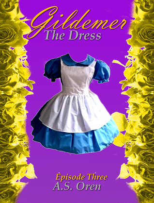The Dress: Gildemer Episode Three (The Gates Series One)