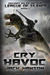 Cry Havoc (Secret Files of the League of Silence, #1)