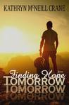 Finding Hope for Tomorrow (Tomorrows #2)